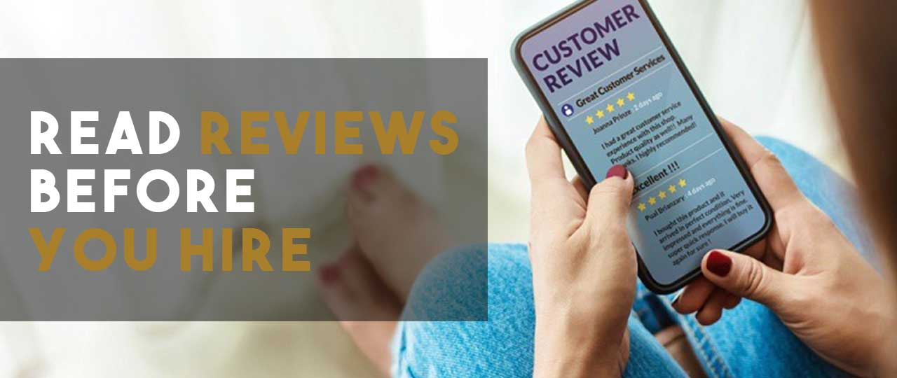 Read Reviews Before you Hire