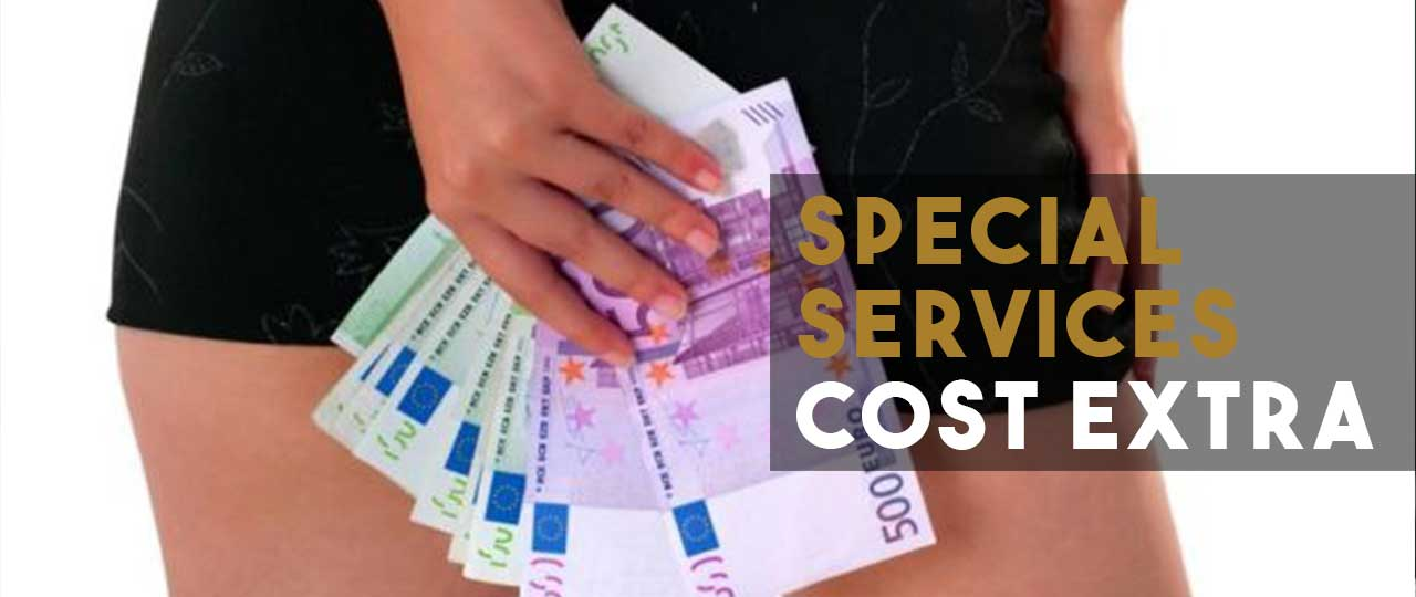 Special Services Cost Extra